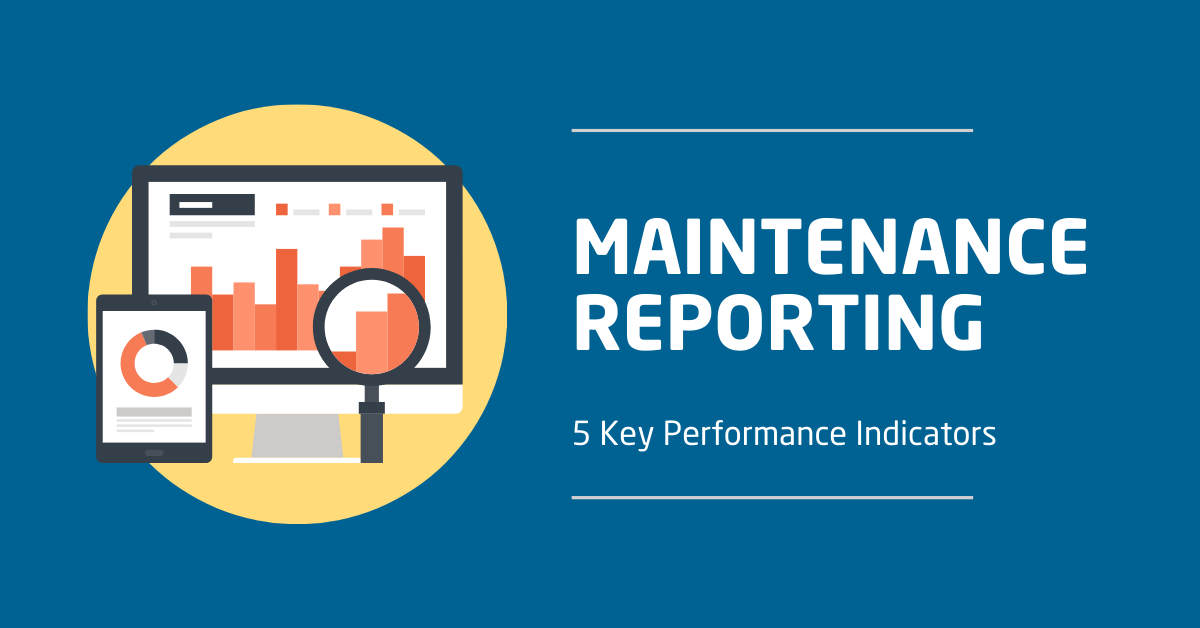 Key Performance Indicators Kpi S For Maintenance